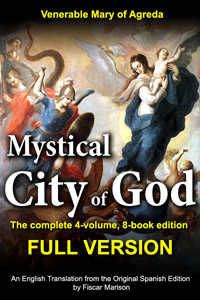 Mystical City of God: The Full Version